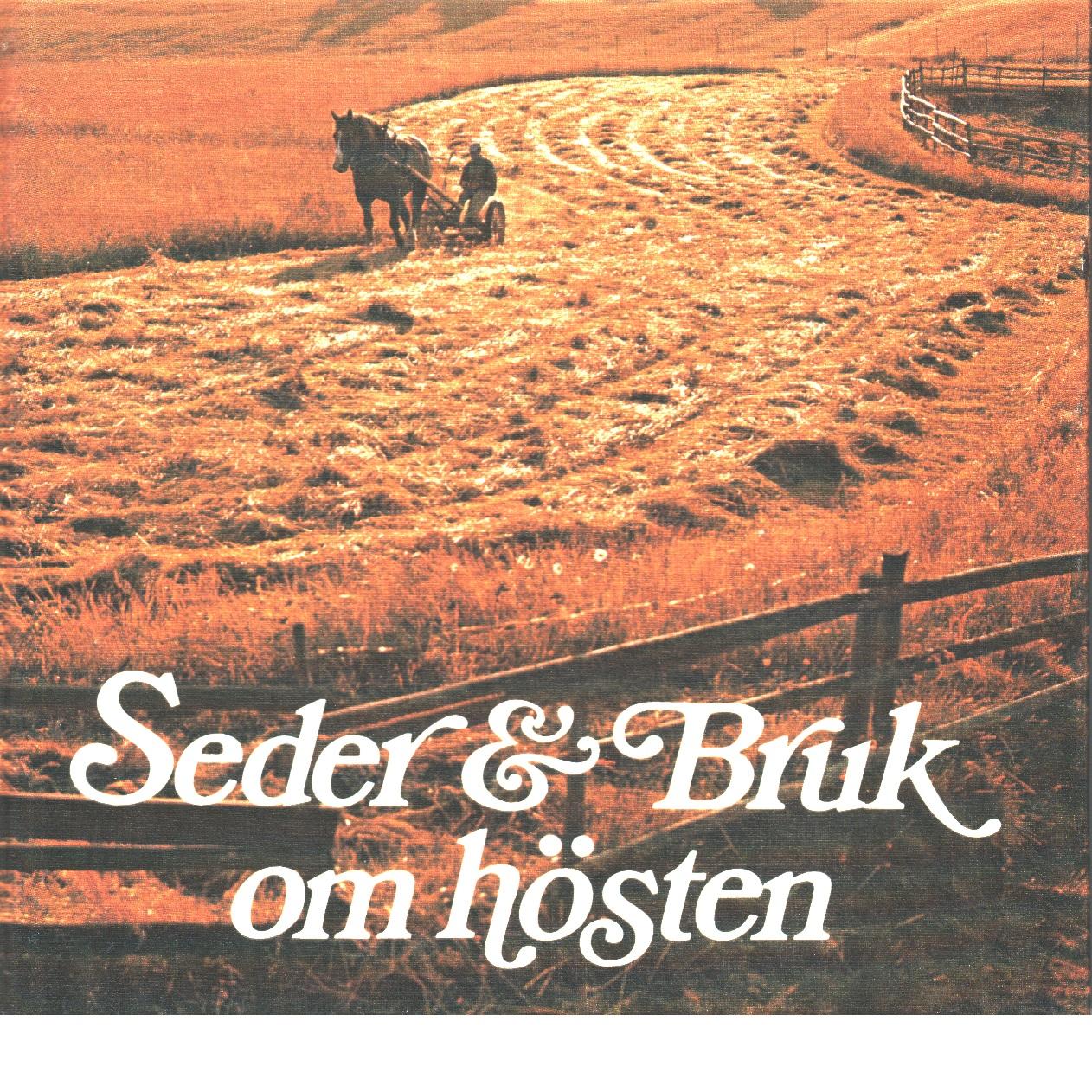 Seder & Bruk om hösten - Red