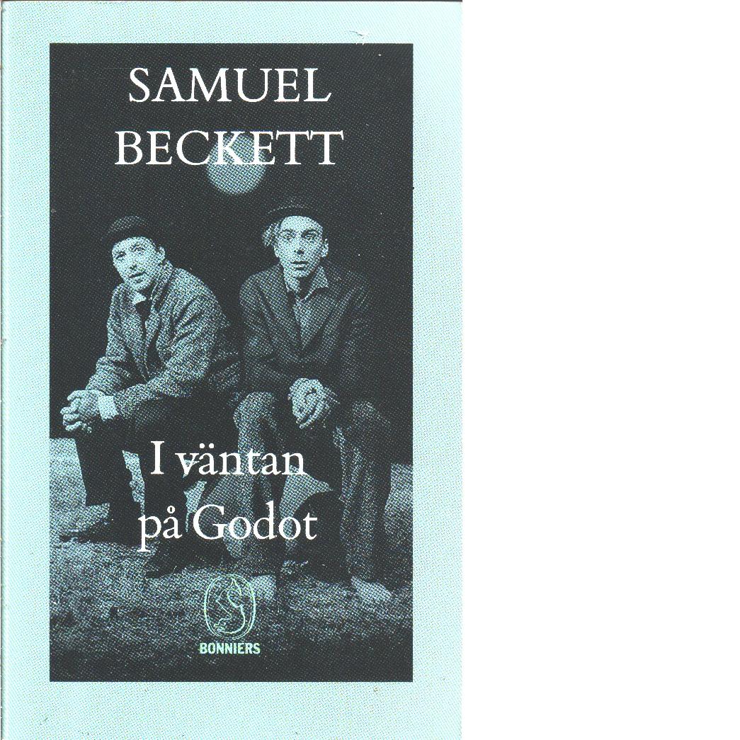 I väntan på Godot : pjäs i två akter - Beckett, Samuel