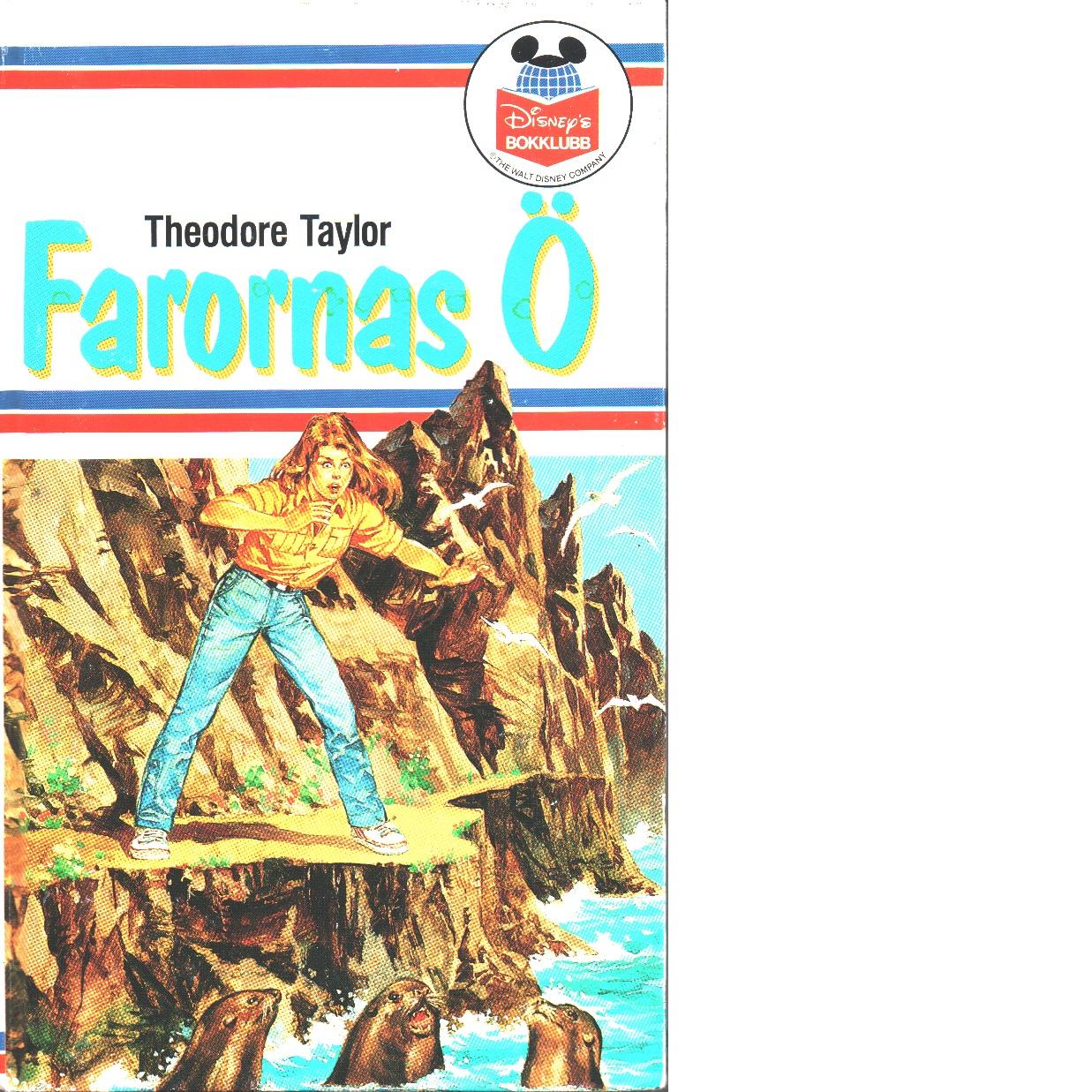Farornas ö - Taylor, Theodore