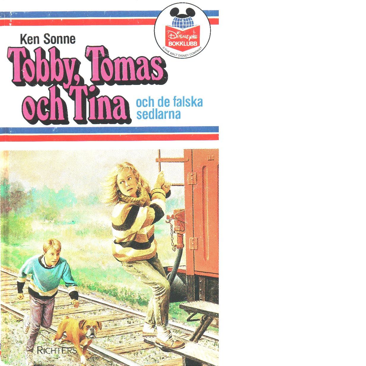 Tobby, Tomas och Tina och de falska sedlarna - Sonne, Ken