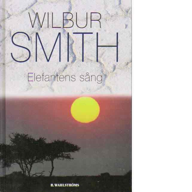 Elefantens sång - Smith, Wilbur