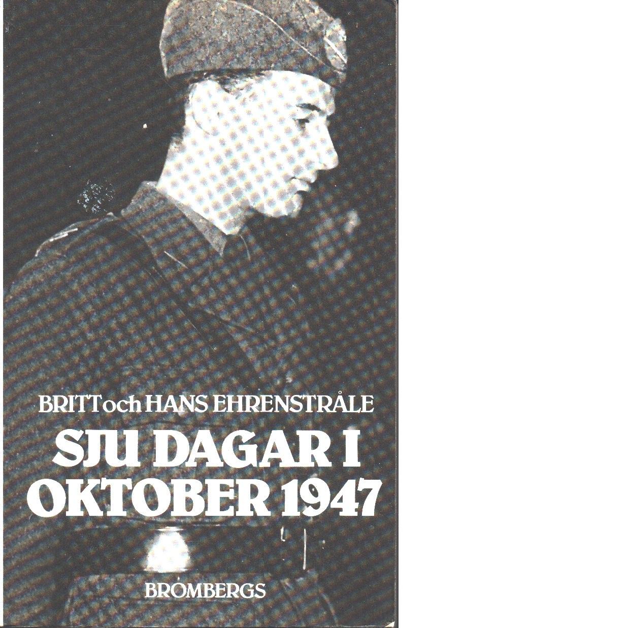 Sju dagar i oktober 1947 - Ehrenstråle, Britt och Ehrenstråle, Hans