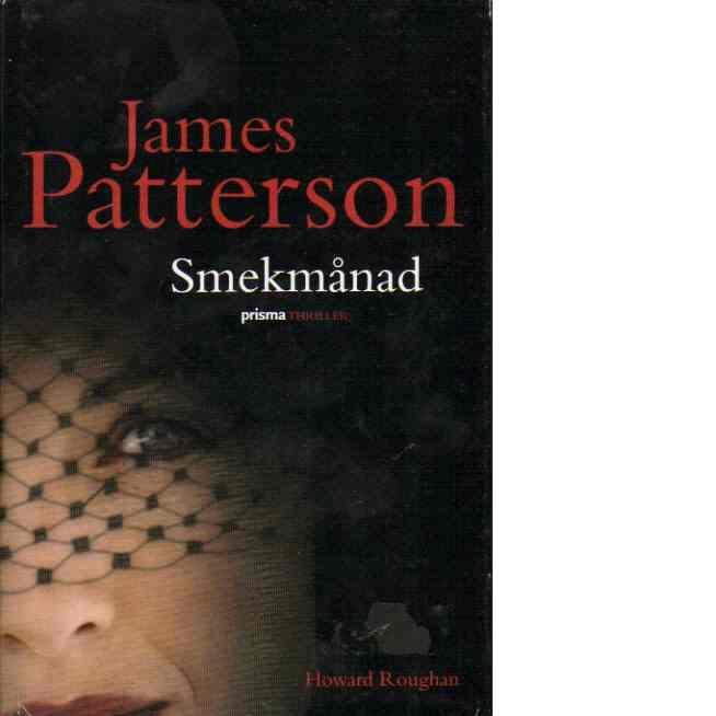 Smekmånad - Patterson, James