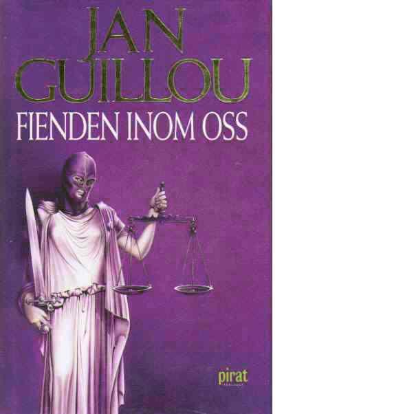 Fienden inom oss - Guillou, Jan