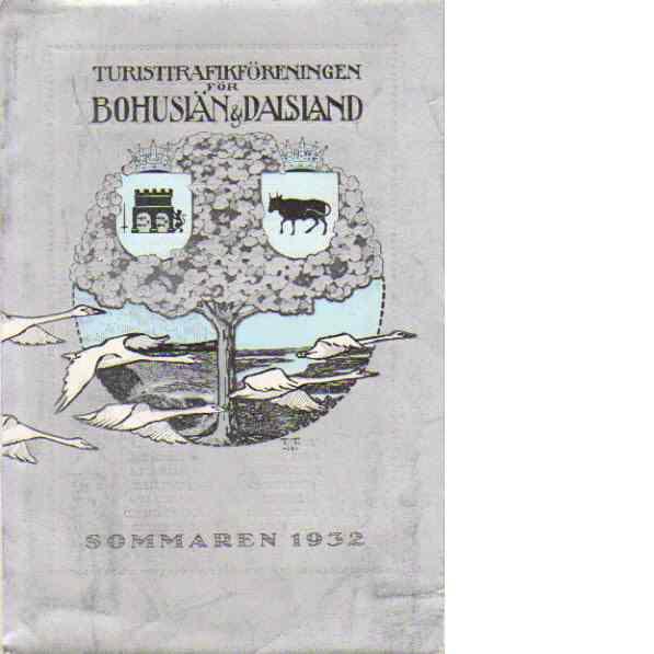 Turistrafikföreningen  för Bohuslän och Dalsland Sommaren 1932 - Red.