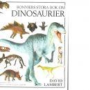 Bonniers stora bok om dinosaurier - Lambert, David