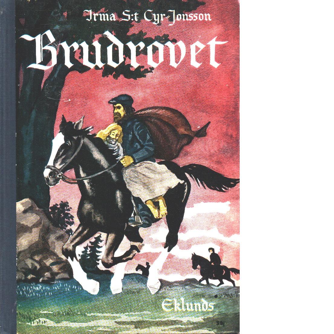 Brudrovet - S:t Cyr, Irma