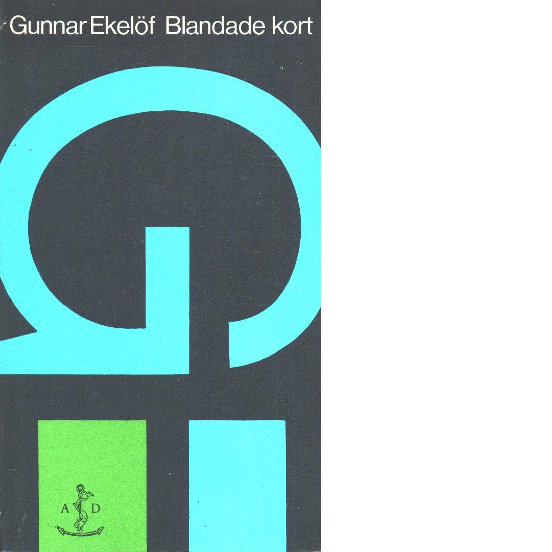 Blandade kort : essäer - Ekelöf, Gunnar