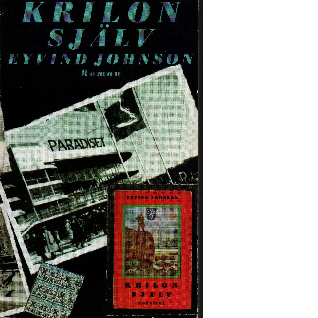 Krilon själv - Johnson, Eyvind