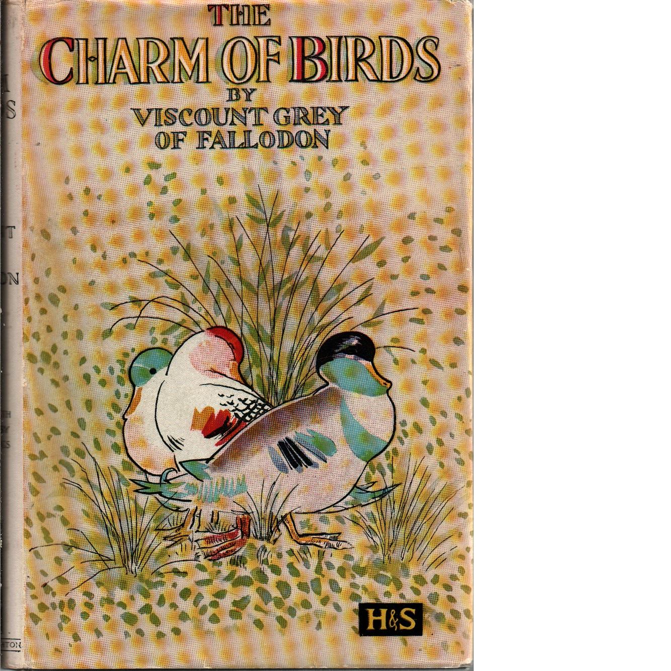 The Charm of Birds - Grey, Sir Edward