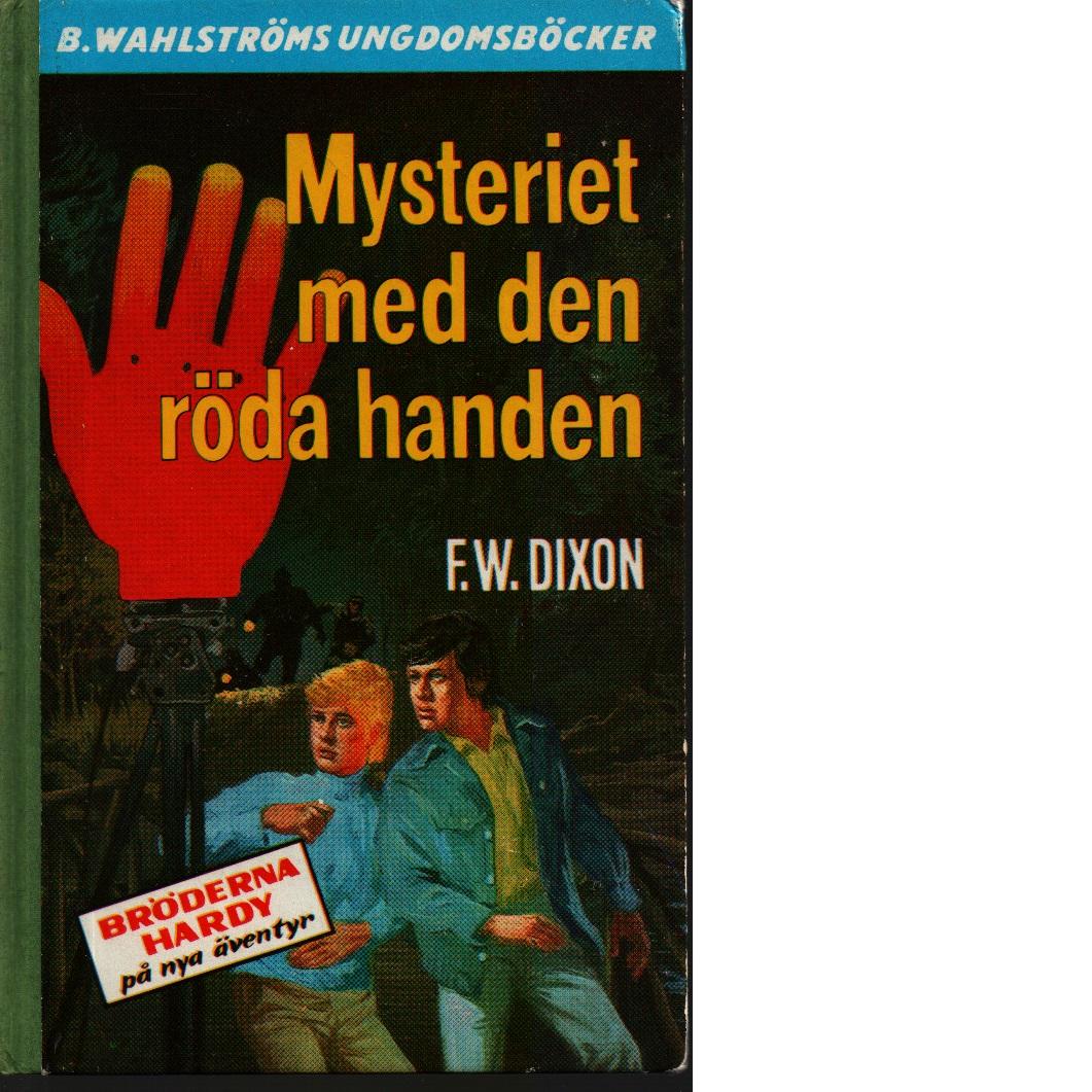 Mysteriet med den röda handen - Dixon, Franklin W.