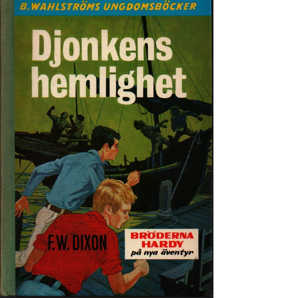 Djonkens hemlighet - Dixon, Franklin W.
