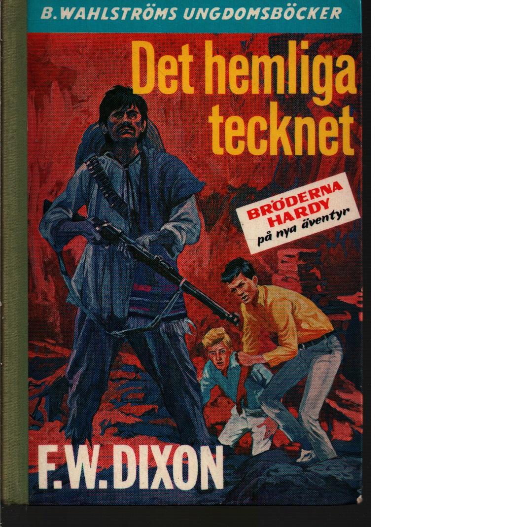 Det hemliga tecknet - Dixon, Franklin W.
