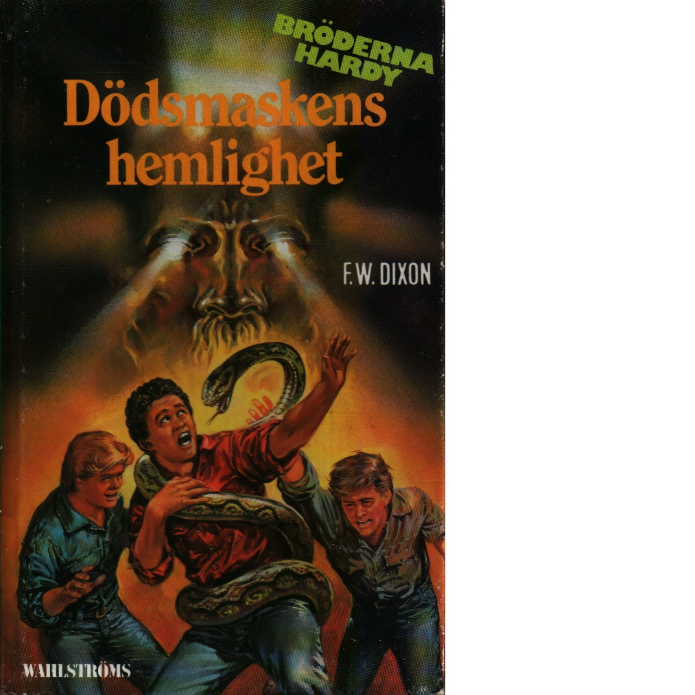 Dödsmaskens hemlighet - Dixon, Franklin W.