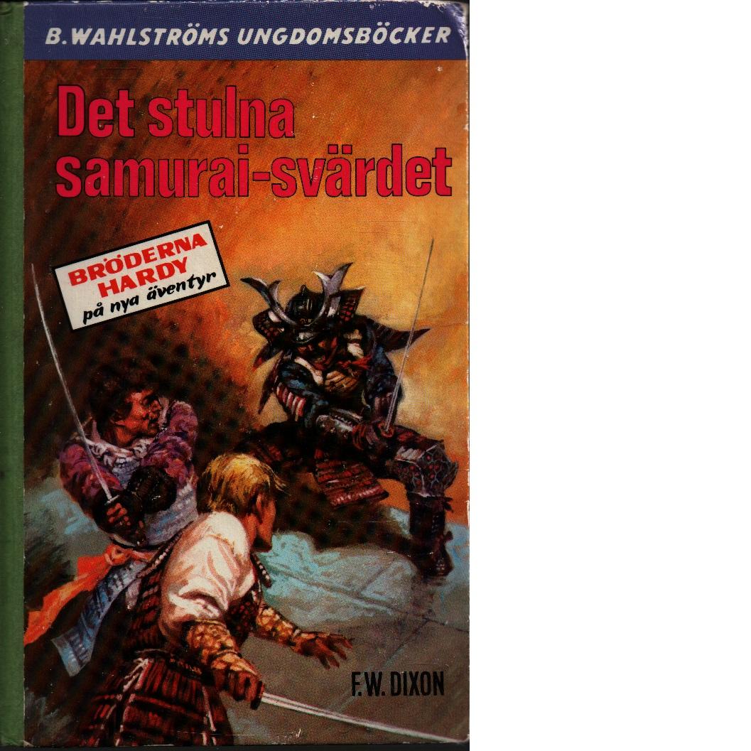 Det stulna samurai-svärdet - Dixon, Franklin W.