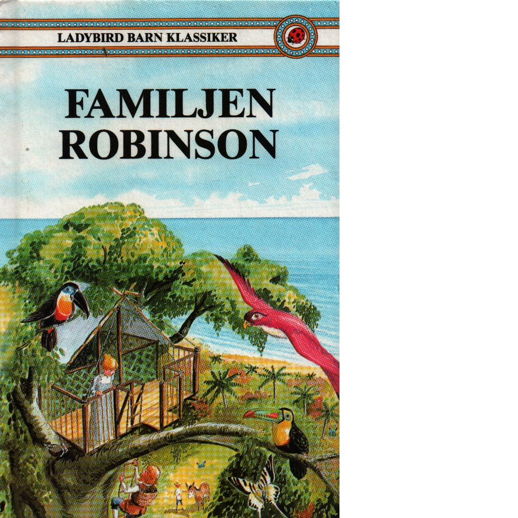Familjen Robinson - Wyss, Johan