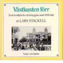 Västkusten förr : badortsmiljöns liv och bebyggelse under 1800-talet - Stackell, Lars