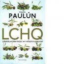 LCHQ : lågkolhydratkost av högsta kvalitet - Paulún, Fredrik