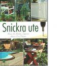 Snickra ute - Jeppsson, Anna och Anders