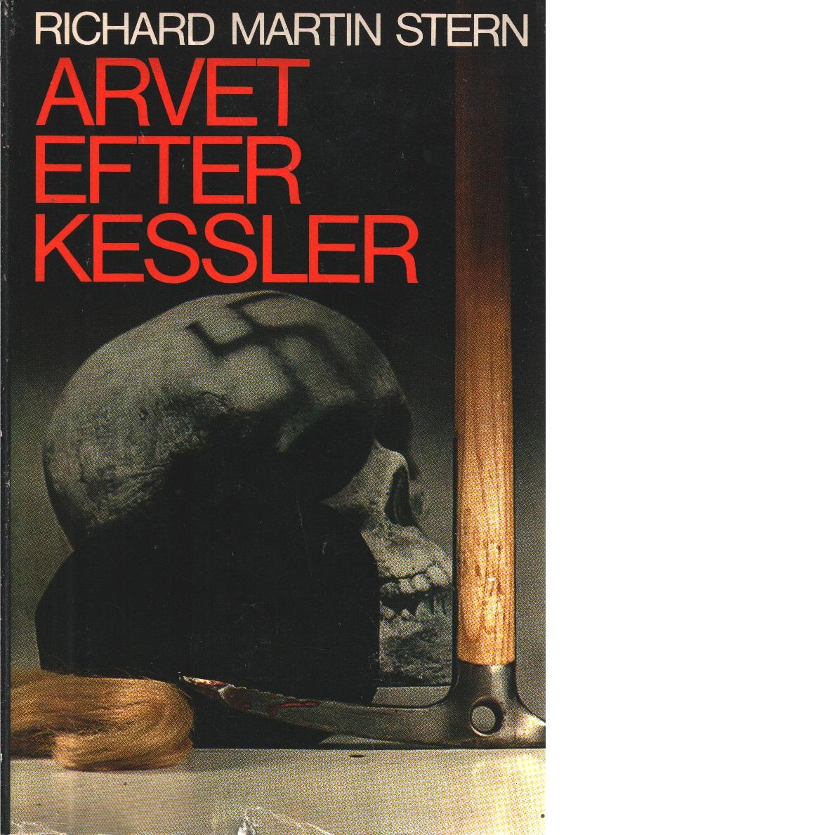 Arvet efter Kessler - Stern, Richard Martin
