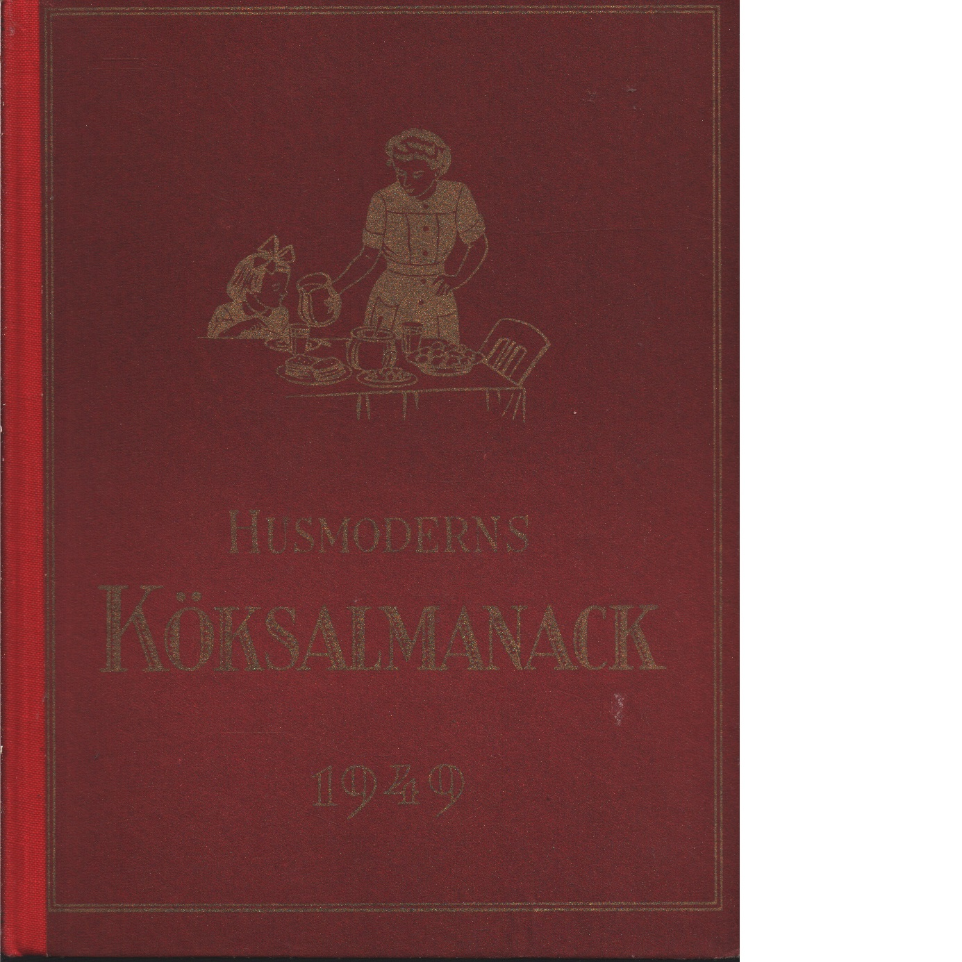 Husmoderns köksalmanack 1949 - Red.