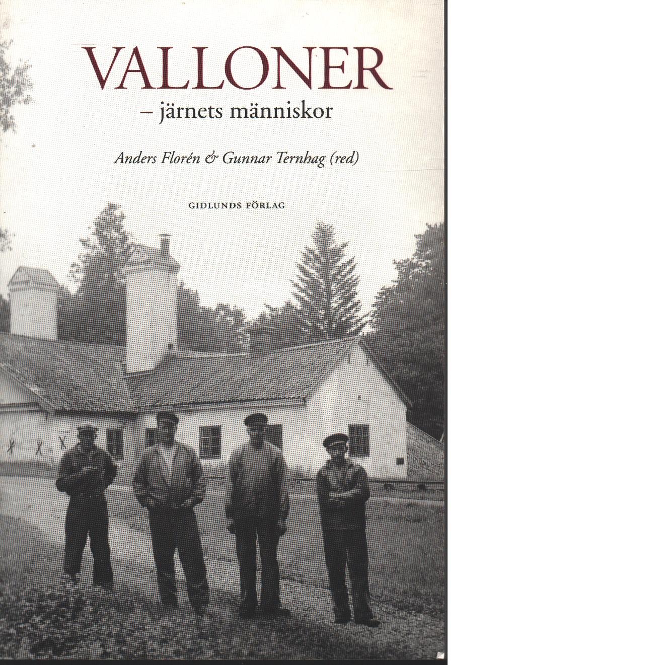 Valloner - järnets människor - Red.