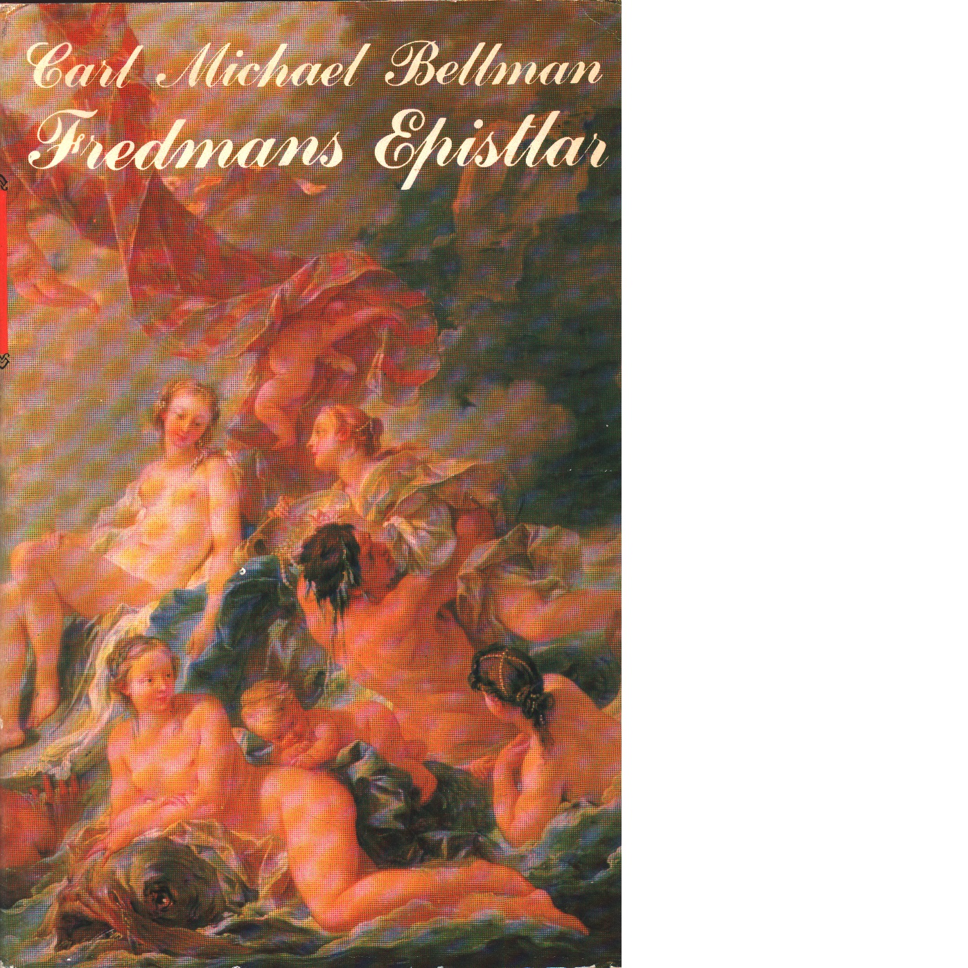 Fredmans epistlar I - Bellman, Carl Michael