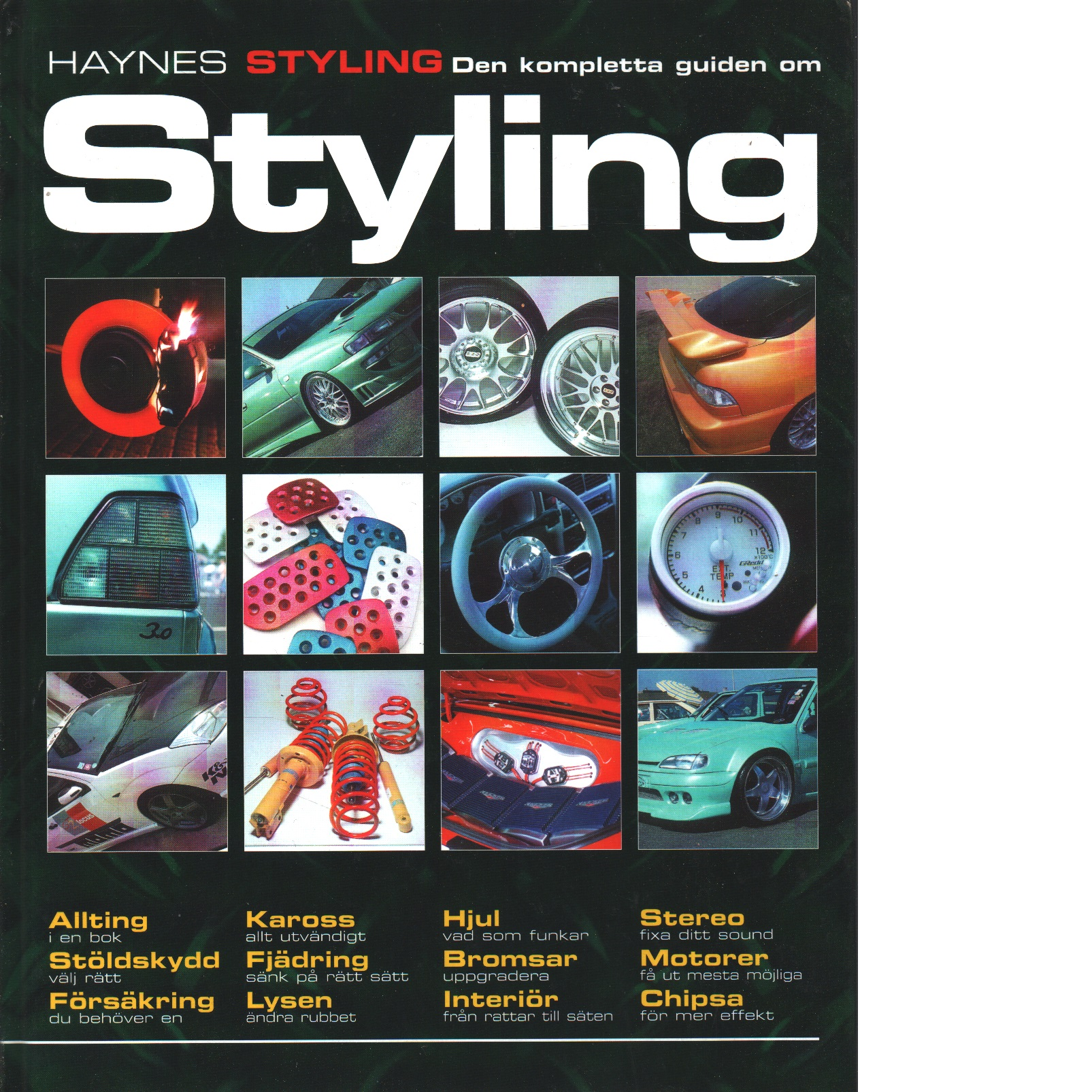 Den kompletta guiden om styling - Musselwhite, Bryn  och Jex, Robert M.