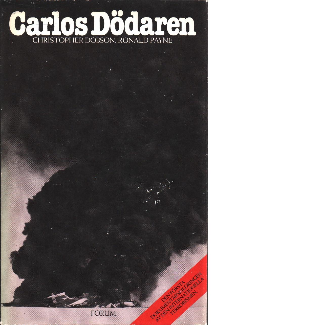 Carlos dödaren - Dobson, Christopher och Payne, Ronald