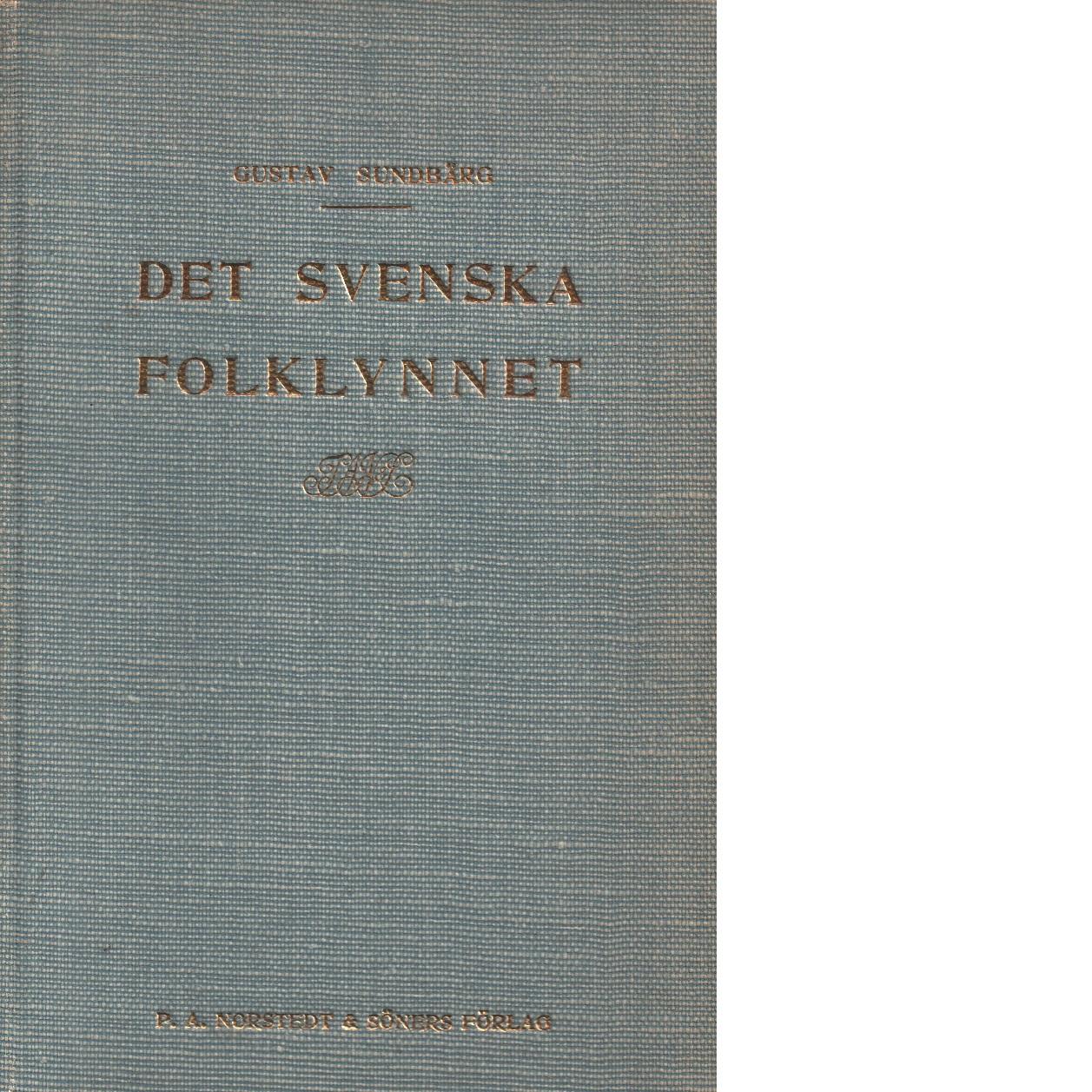 Det svenska folklynnet : aforismer - Sundbärg, Gustav