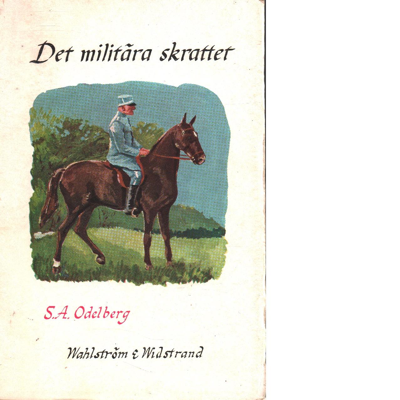 Det militära skrattet - Odelberg, Sten Axel