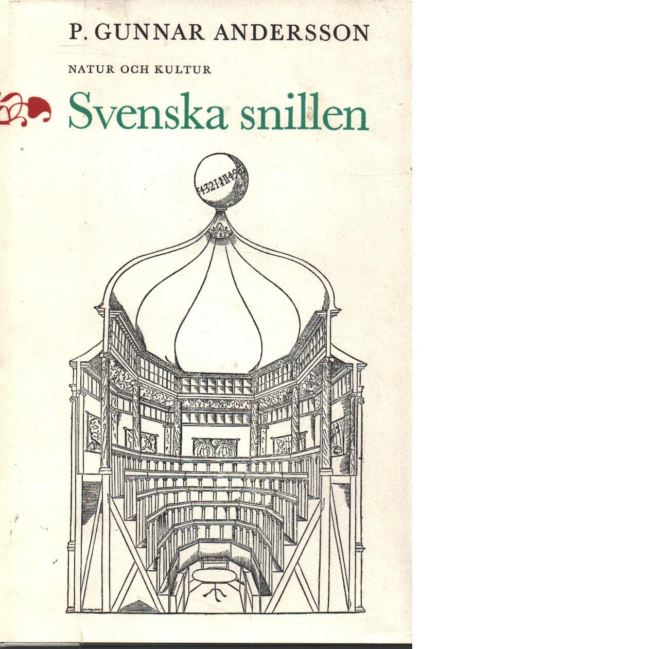 Svenska snillen : från Stiernhielm till Scheele - Andersson, P. Gunnar,