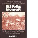 Ett folks biografi : befolkning och samhälle [i Sverige] från historia till framtid - Guteland, Gösta