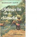 Djungeln och de dömda - Davis, Hassoldt