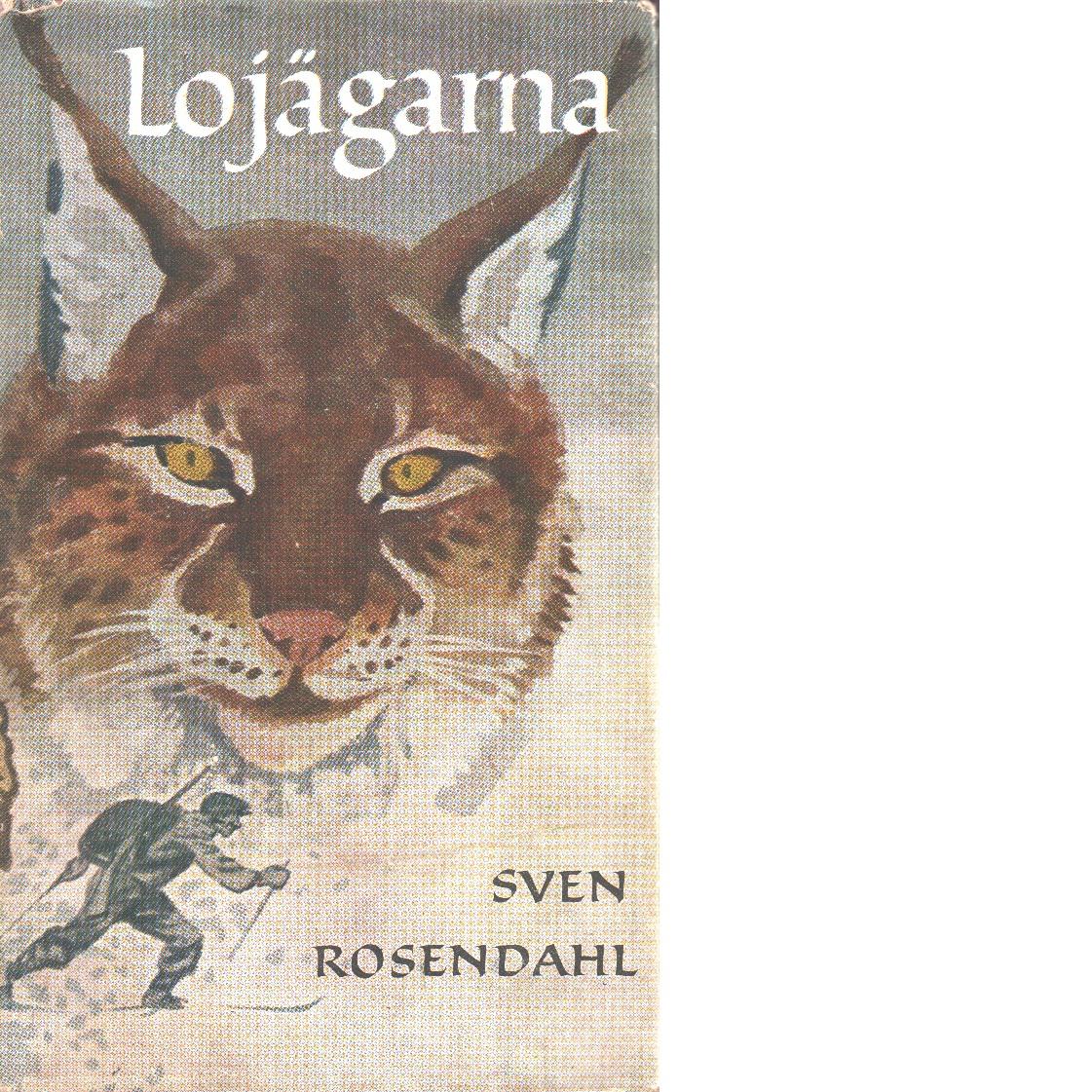 Lojägarna - Rosendahl, Sven