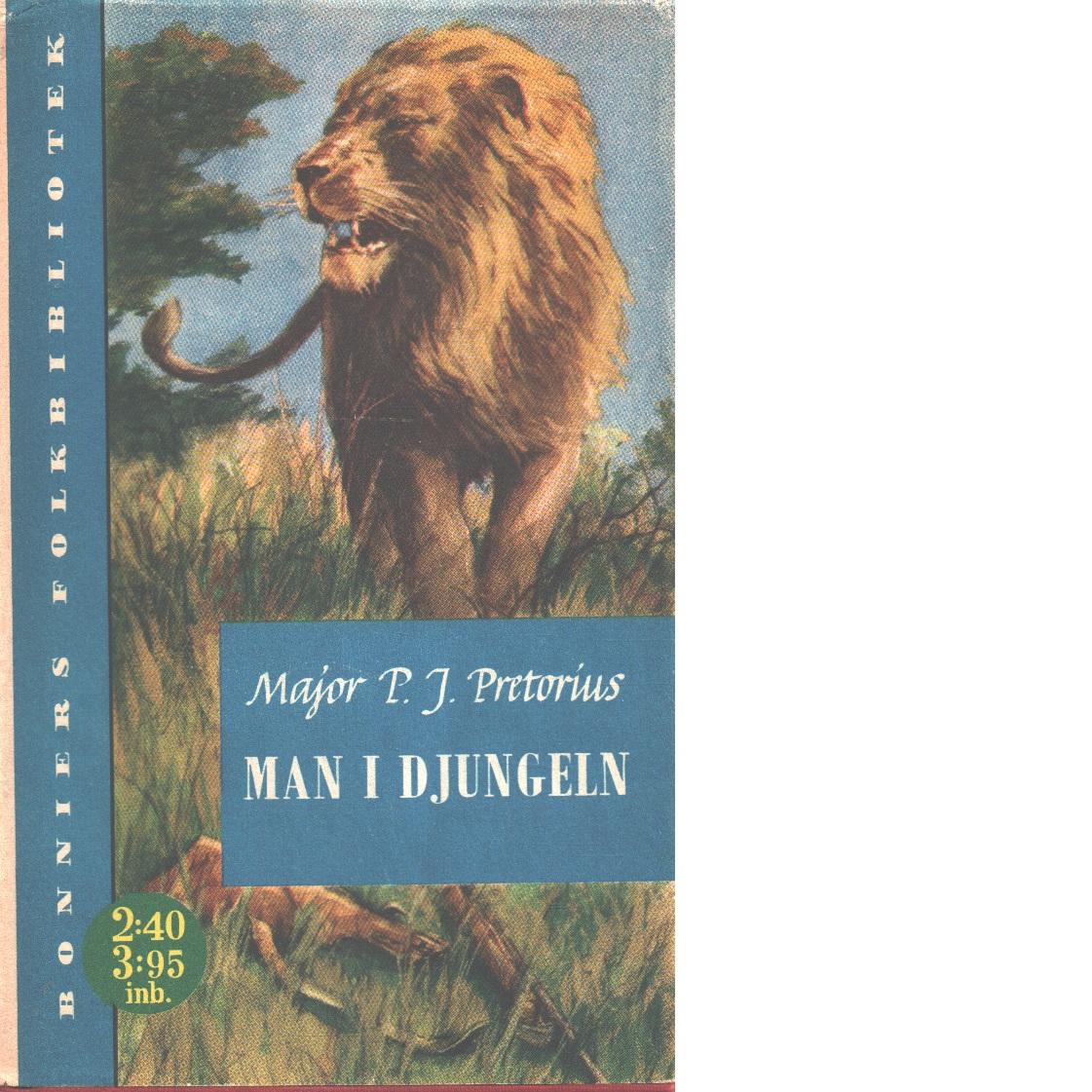 Man i djungeln - Pretorius, Philip Jacobus
