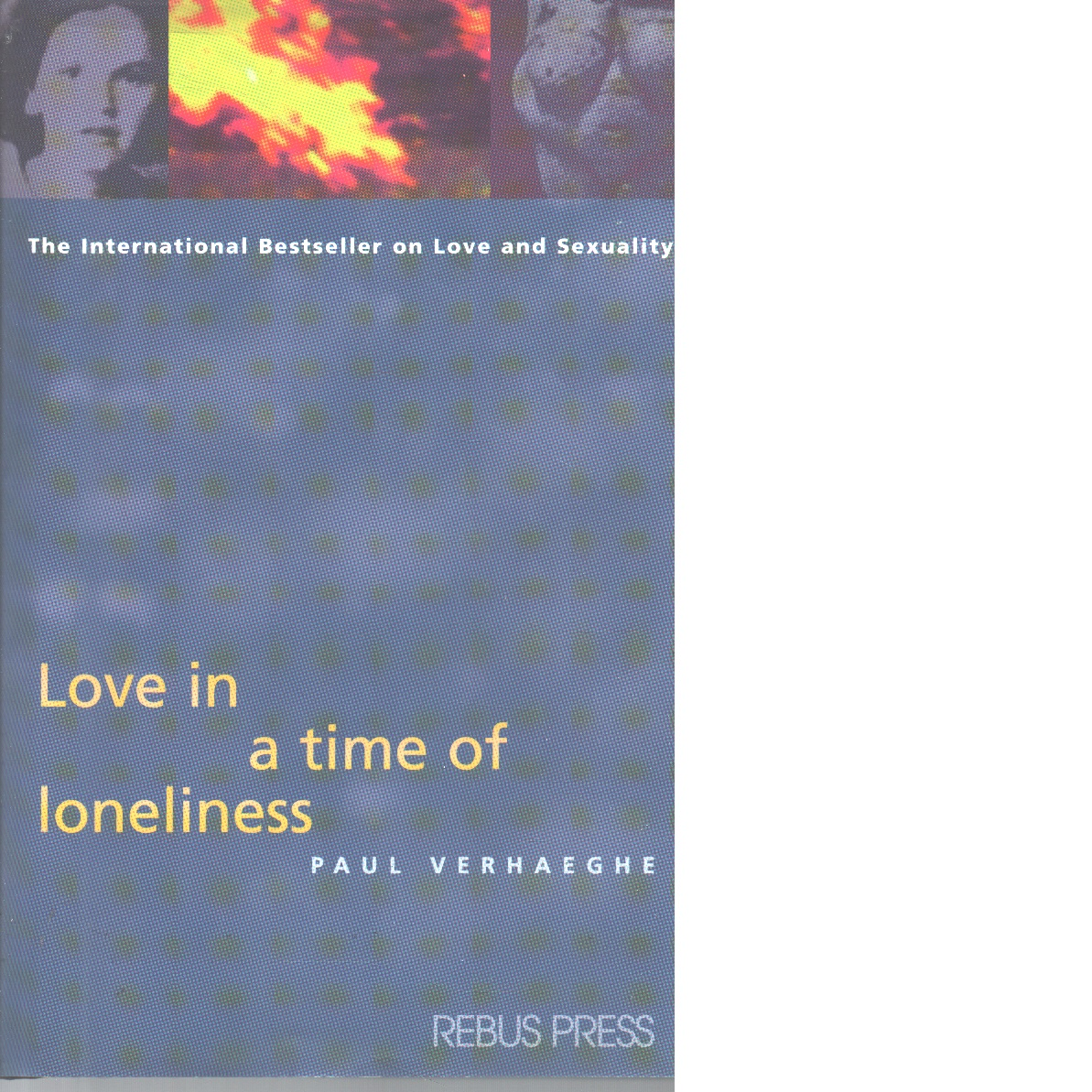 Love in a Time of Loneliness - Verhaeghe, Paul