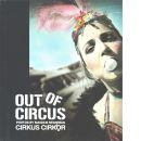 Out of circus: cirkus Cirkör - Neideman, Magnus