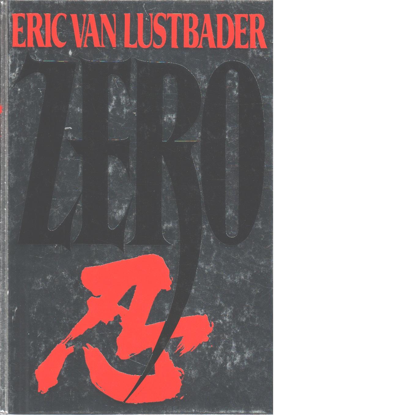 Zero - Lustbader, Eric Van