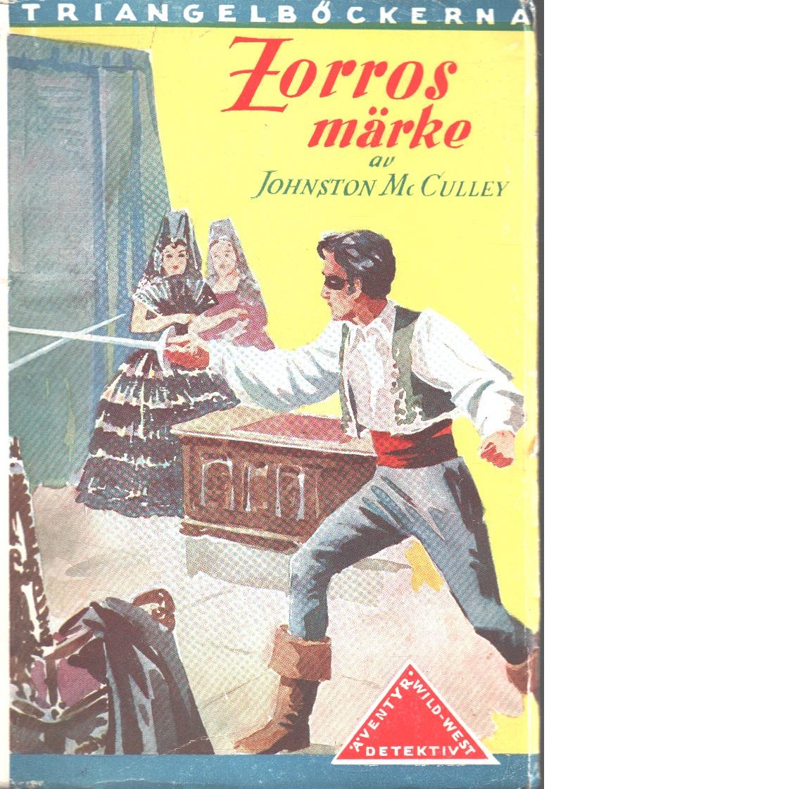 Zorros märke. - Mcculley, Johnston