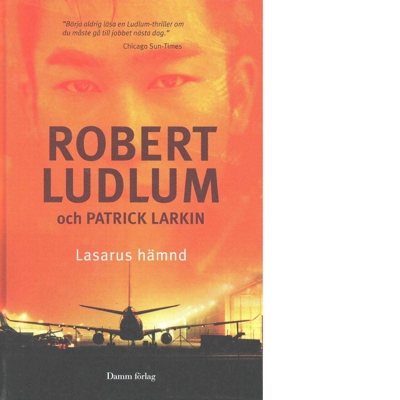 Lasarus hämnd - Ludlum, Robert och Larkin, Patrick