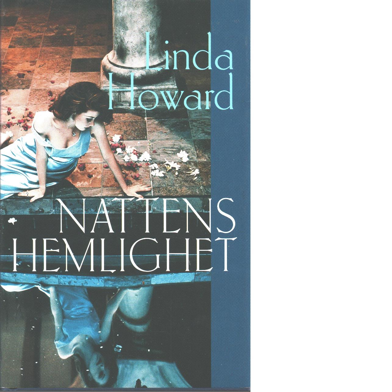 Nattens hemlighet - Howard, Linda
