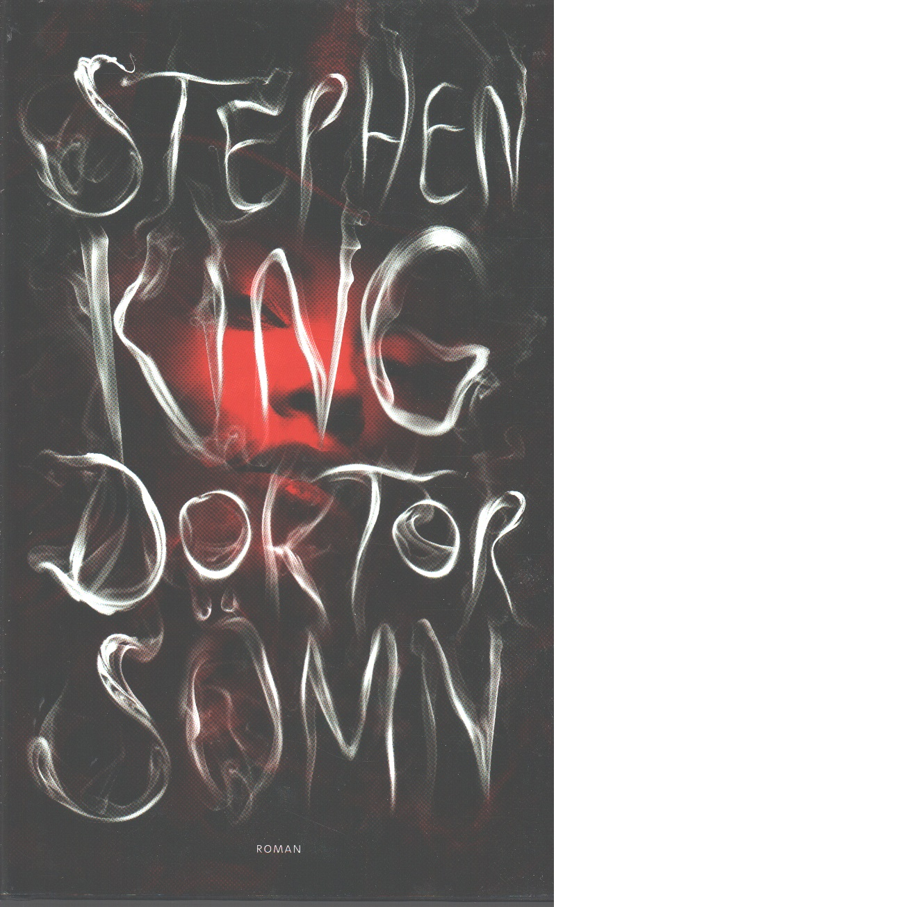 Doktor sömn - Uppföljaren till The Shining - King, Stephen