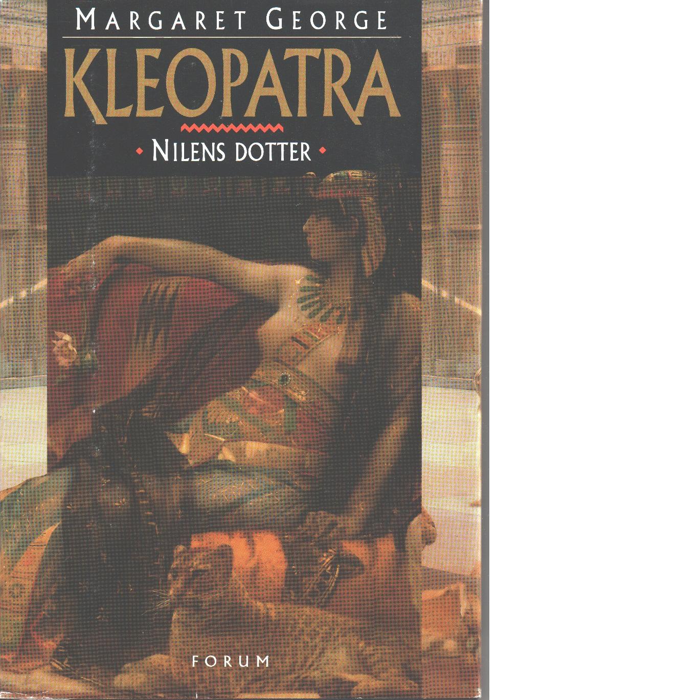 Kleopatra Nilens dotter - George, Margaret