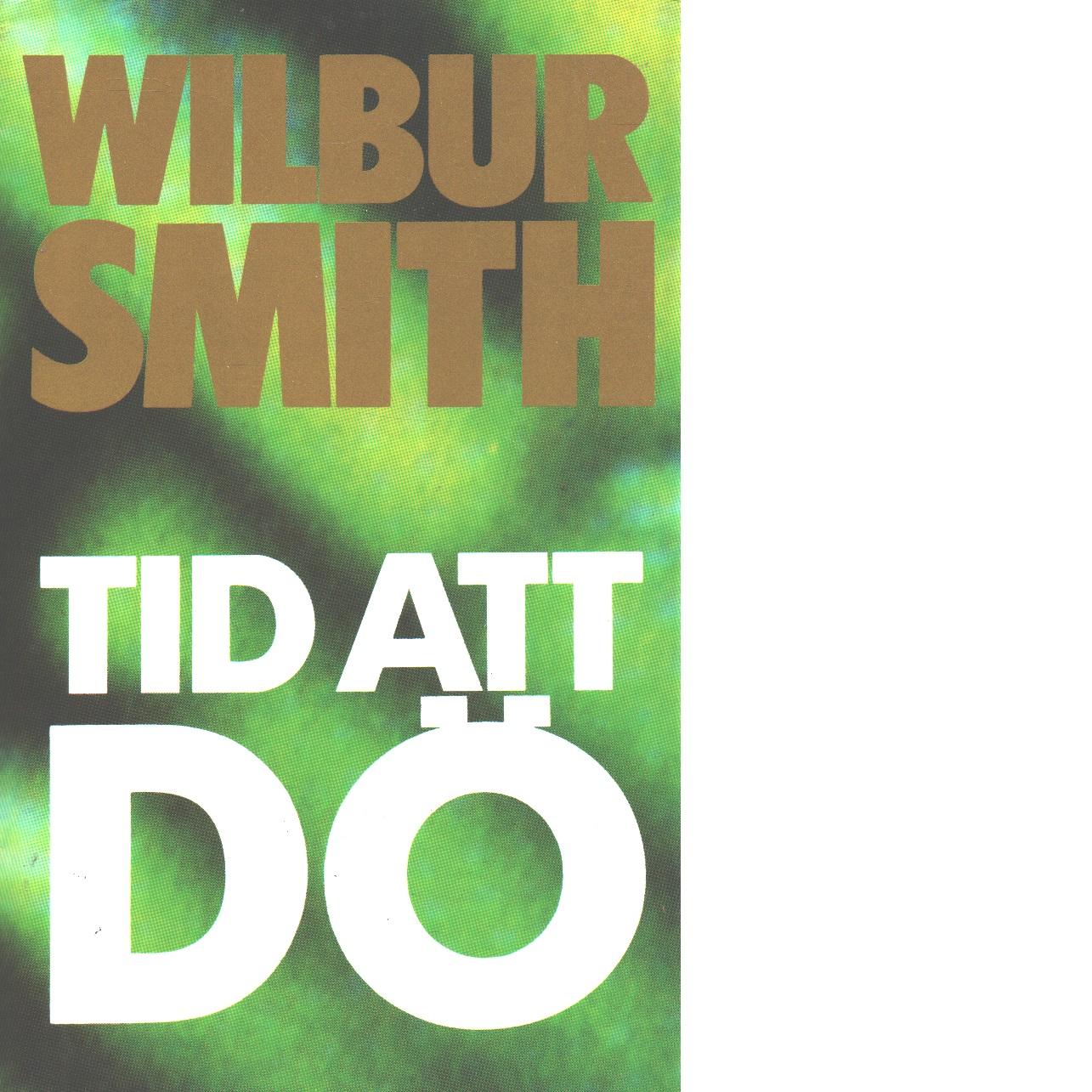 Tid att dö - Smith, Wilbur