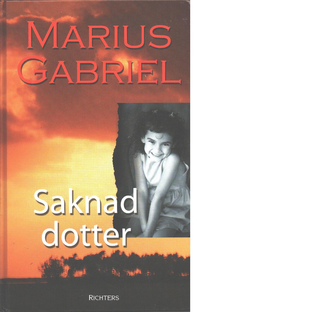 Saknad dotter - Gabriel, Marius