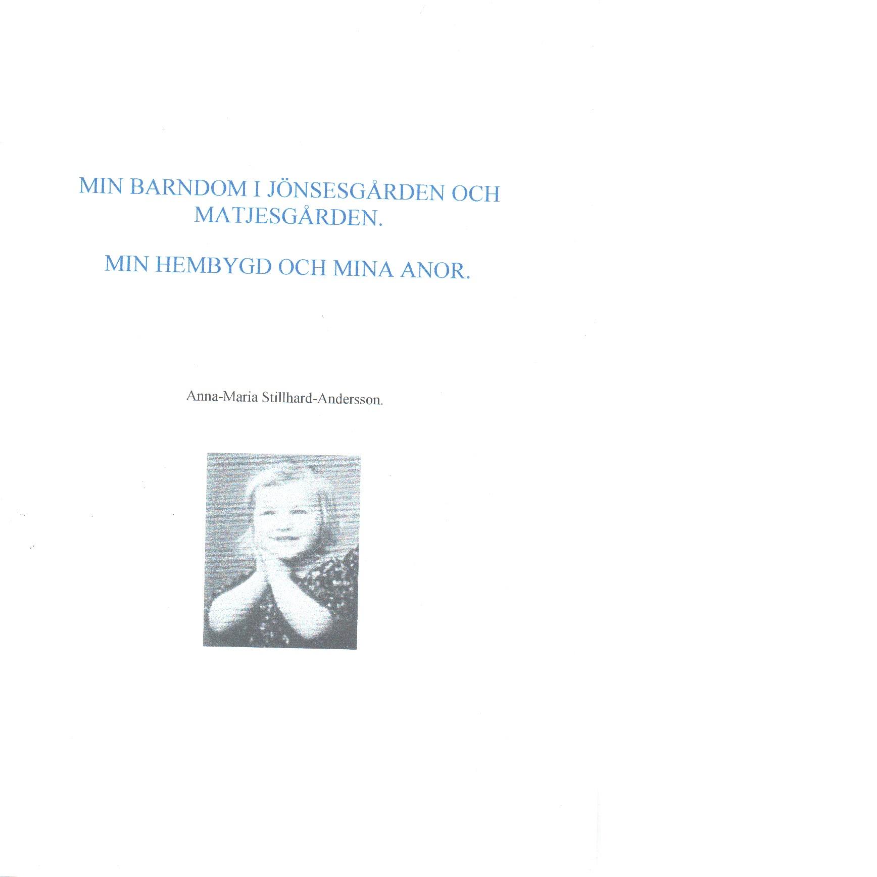 Min barndom i Jönsesgården och Matjesgården - Stilhard-Andersson, Anna-Maria