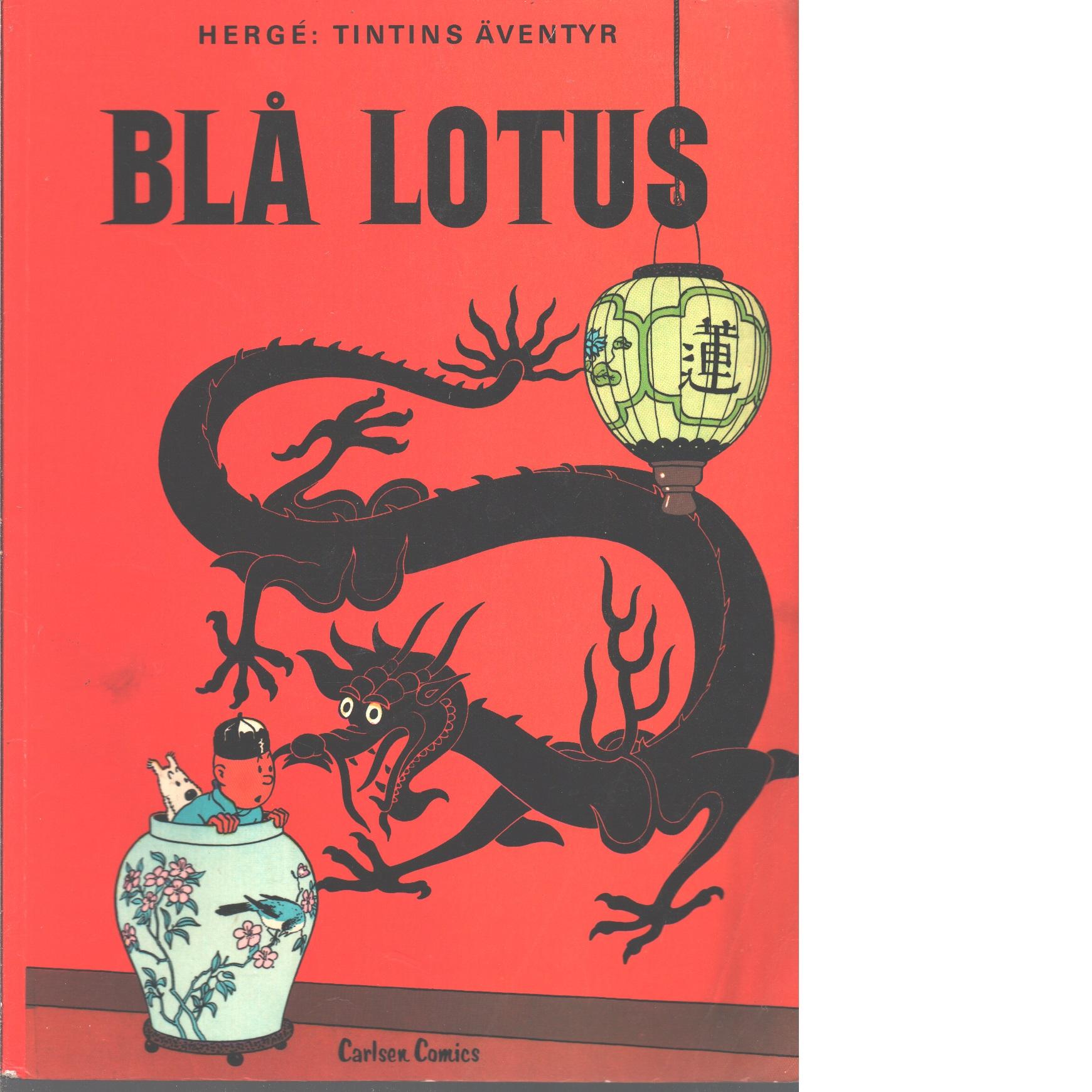 Blå lotus / Hergé - Hergé