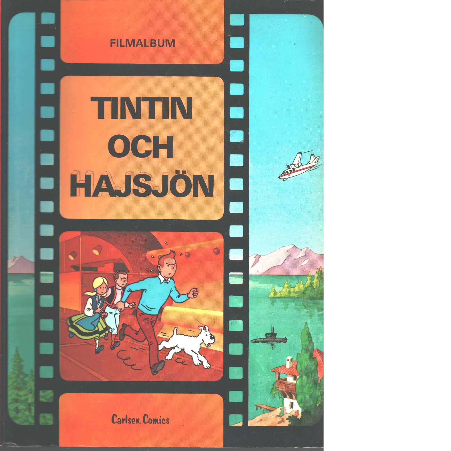 Tintin och hajsjön : filmalbum - Hergé