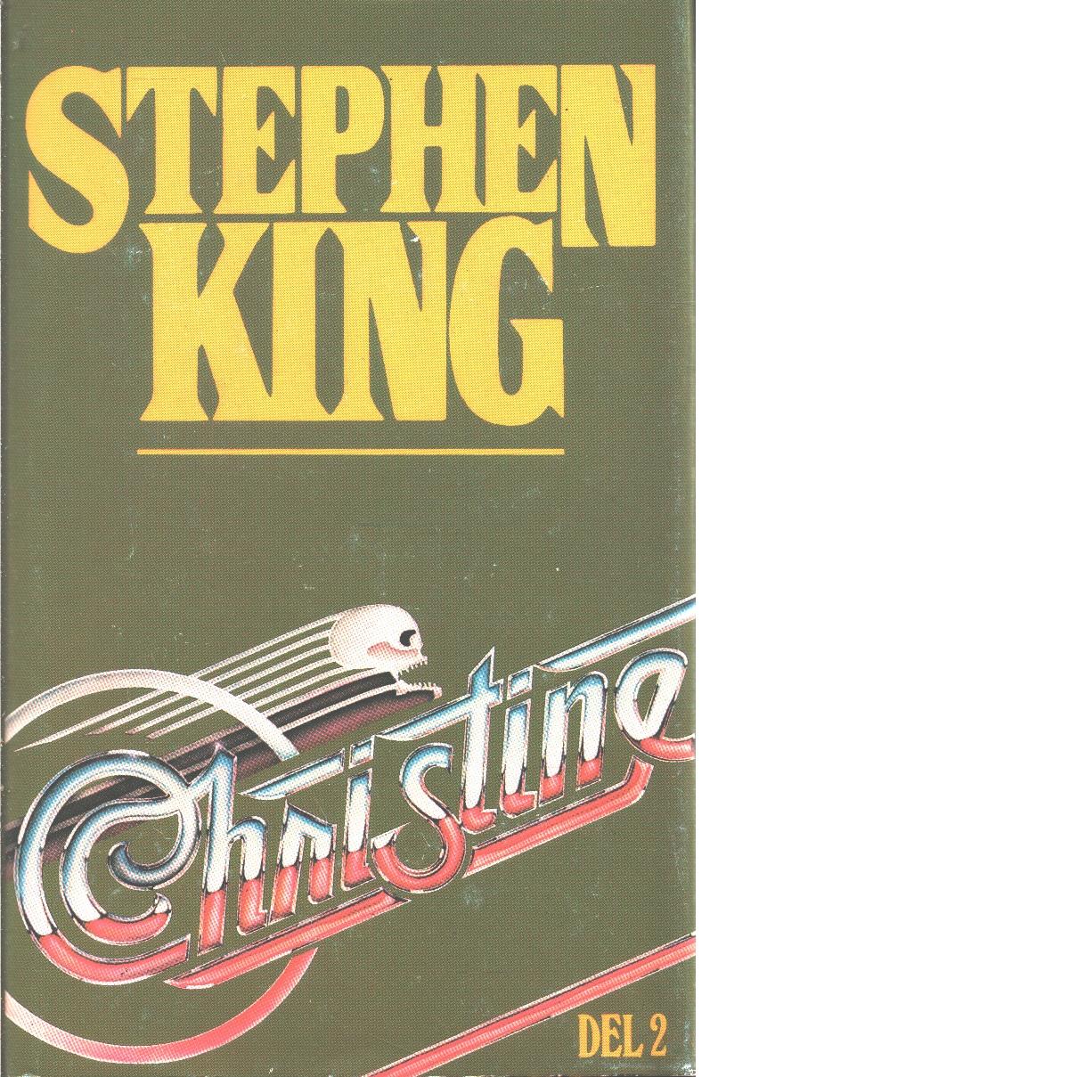 Christine 2 - King, Stephen